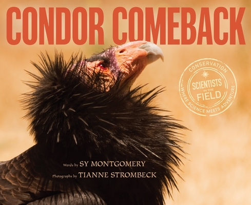 Condor Comeback (Scientists in the Field Series) Cover Image