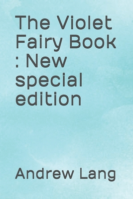 The Violet Fairy Book: New special edition Cover Image
