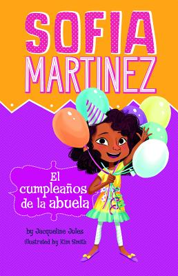 El Cumpleaños de la Abuela = Abuela's Birthday Cover Image