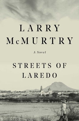 Streets Of Laredo: A Novel Cover Image