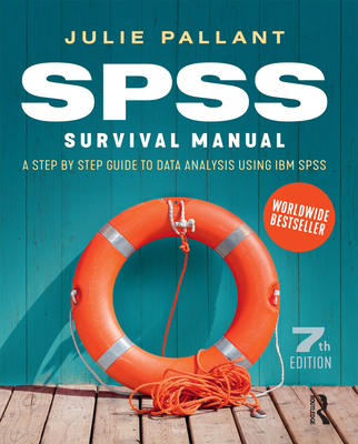 SPSS Survival Manual: A step by step guide to data analysis using IBM SPSS Cover Image