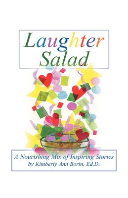 Laughter Salad: A Nourishing Mix of Inspiring Stories Cover Image
