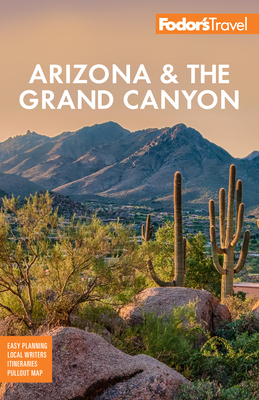 Fodor's Arizona & the Grand Canyon (Full-Color Travel Guide) Cover Image