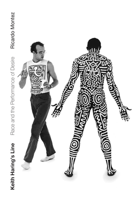Keith Haring's Line: Race and the Performance of Desire Cover Image