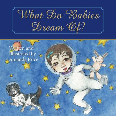What Do Babies Dream Of? Cover Image