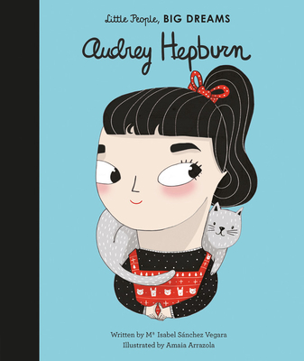 Audrey Hepburn (Little People, BIG DREAMS #7) Cover Image