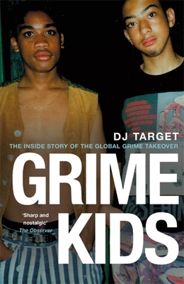 Grime Kids: The Inside Story of the Global Grime Takeover Cover Image