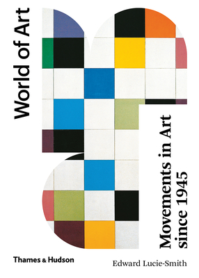 Movements in Art Since 1945: Second Edition (World of Art) Cover Image