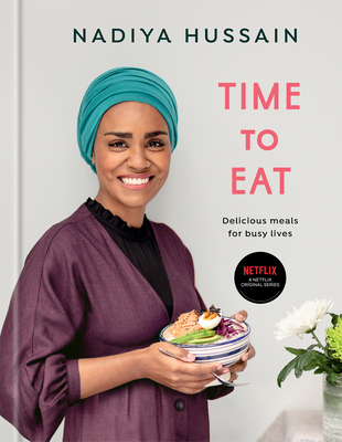 Time to Eat: Delicious Meals for Busy Lives: A Cookbook Cover Image