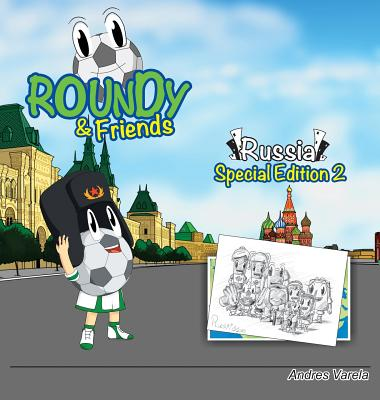 Roundy and Friends: Russia 2 (Soccertowns) Cover Image