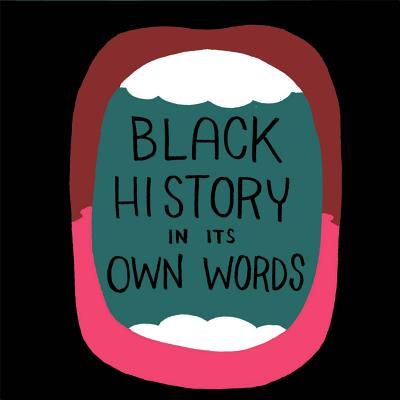 Black History in Its Own Words cover