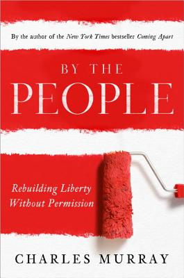 By the People: Rebuilding Liberty Without Permission Cover Image
