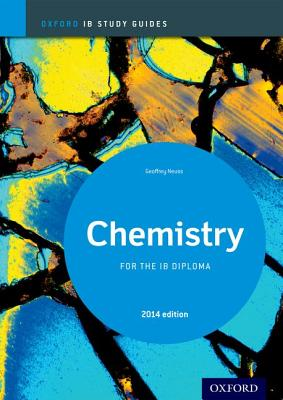 Ib Chemistry Study Guide: 2014 Edition: Oxford Ib Diploma Program Cover Image