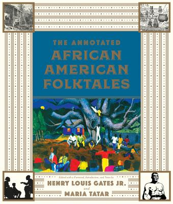 The Annotated African American Folktales (The Annotated Books) Cover Image
