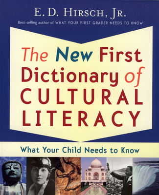 The New First Dictionary of Cultural Literacy: What Your Child Needs to Know Cover Image