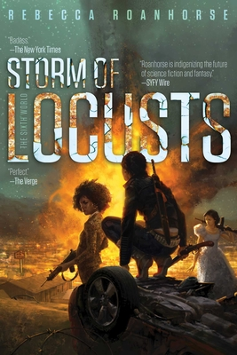 Storm of Locusts (The Sixth World #2) Cover Image