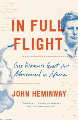 In Full Flight: One Woman's Quest for Atonement in Africa Cover Image