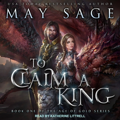 To Claim a King (Age of Gold #1) Cover Image