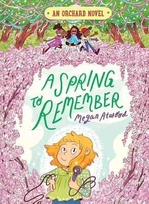 Cover for A Spring to Remember (An Orchard Novel #4)