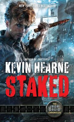 Staked: The Iron Druid Chronicles, Book Eight Cover Image