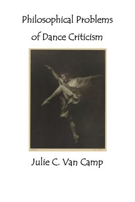 Philosophical Problems of Dance Criticism Cover Image