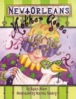New Orleans Mother Goose Cover Image