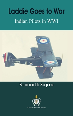 Laddie Goes to War: Indian Pilots in World War I Cover Image