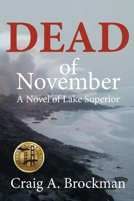 Dead of November: A Novel of Lake Superior Cover Image