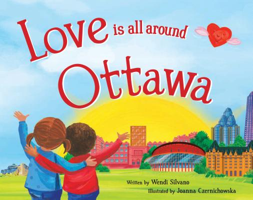 Love Is All Around Ottawa Cover Image