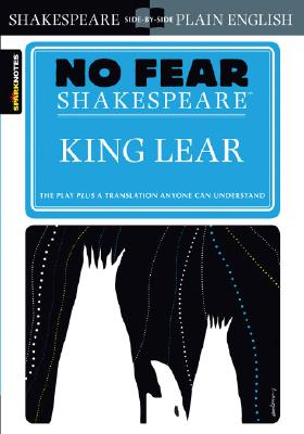 King Lear (No Fear Shakespeare), 6 (Sparknotes No Fear Shakespeare #6) Cover Image