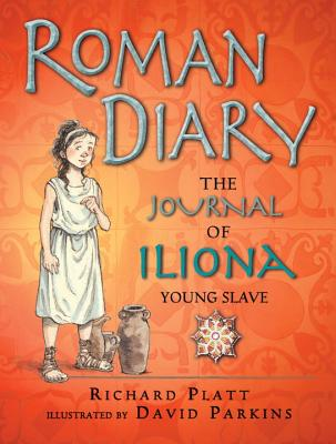 Roman Diary: The Journal of Iliona, A Young Slave Cover Image