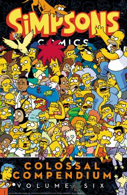 Simpsons Comics Colossal Compendium Volume 6 Cover Image