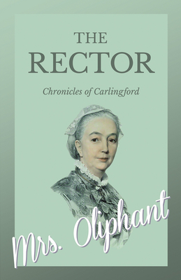The Rector - Chronicles of Carlingford Cover Image