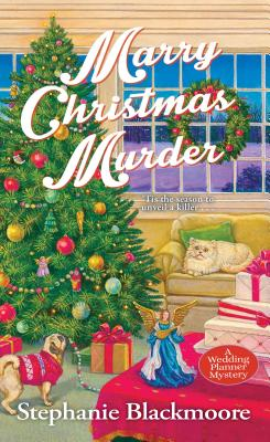 Marry Christmas Murder (A Wedding Planner Mystery #5) Cover Image