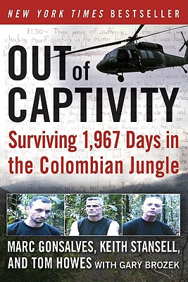 Out of Captivity: Surviving 1,967 Days in the Colombian Jungle Cover Image