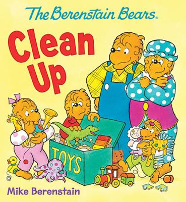 Cover for The Berenstain Bears Clean Up