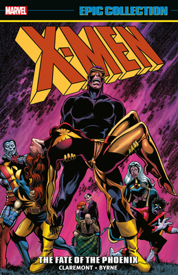 X-Men Epic Collection: The Fate Of The Phoenix TPB cover