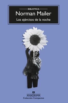 Los Ejercitos de la Noche (Biblioteca Mailer) Cover Image