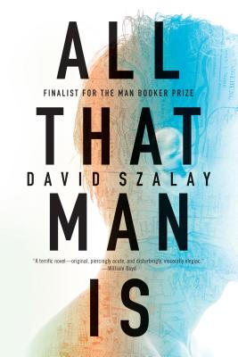 All That Man Is: A Novel Cover Image