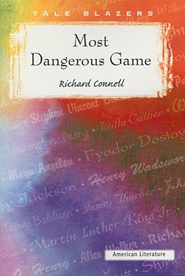The Most Dangerous Game (Tale Blazers: American Literature) Cover Image