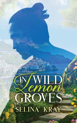In Wild Lemon Groves Cover Image