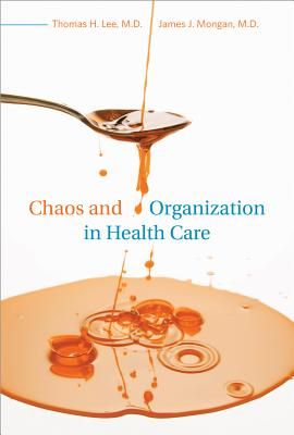 Chaos and Organization in Health Care Cover Image