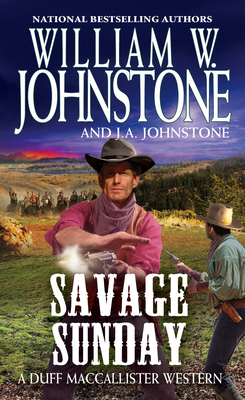 Savage Sunday (A Duff MacCallister Western #11) Cover Image