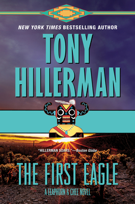 The First Eagle: A Leaphorn and Chee Novel Cover Image