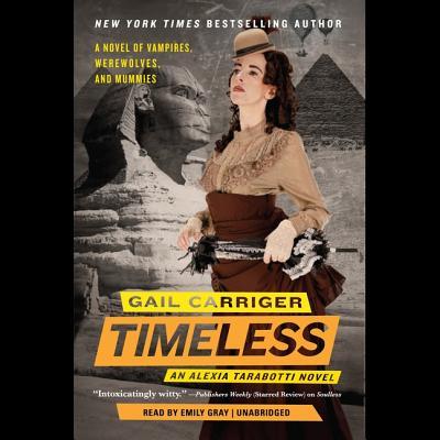 Timeless Lib/E (Parasol Protectorate #5) Cover Image