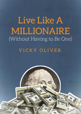 Live Like a Millionaire (Without Having to Be One) Cover