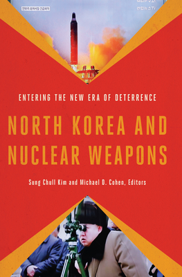 North Korea and Nuclear Weapons: Entering the New Era of Deterrence Cover Image