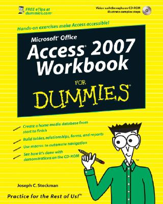 Microsoft Access 2007 Workbook for Dummies [With CDROM] Cover Image