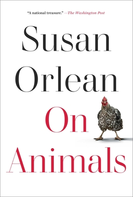 cover of On Animals by Susan Orlean.