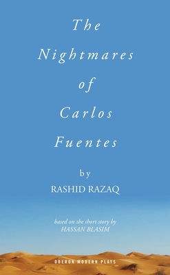 The Nightmares of Carlos Fuentes (Oberon Modern Plays) Cover Image